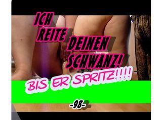 """Vorschaubild vom Privatporno mit dem Titel """"ICH REITE DEINEN SCHWANZ - BIS ER SPRITZ!!!! -98-"""""""