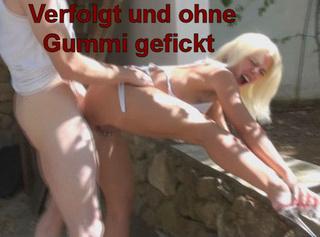 """Vorschaubild vom Privatporno mit dem Titel """"Verfolgt und ohne Gummi gefickt!!"""""""