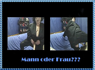 """Vorschaubild vom Privatporno mit dem Titel """"Mann oder Frau?"""""""