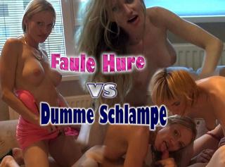 """Vorschaubild vom Privatporno mit dem Titel """"Faule Hure VS Dumme Schlampe!(1/2)"""""""